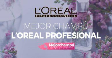 Mejor champu L'Oreal Expert Profesional